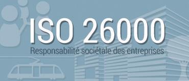 ISO 26000 - Responsabilité sociétale (RSE)