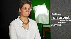 Sophie Bélanger : restituer un projet scientifique à travers une vidéo